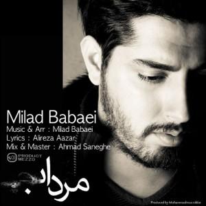 دانلود آهنگ جدید میلاد بابایی به نام مرداب