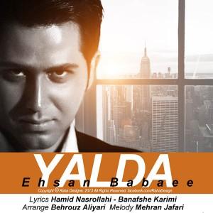 دانلود آهنگ جدید احسان بابایی به نام یلدا