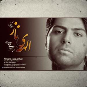 دانلود آهنگ جدید حسام حاجی عباسی به نام الهه ی ناز
