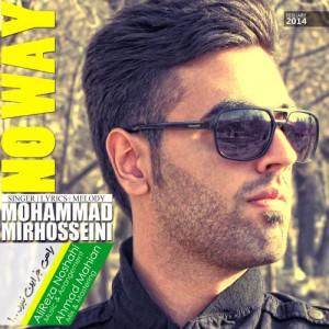 دانلود آهنگ جدید محمد میرحسینی راهی جز این نبود