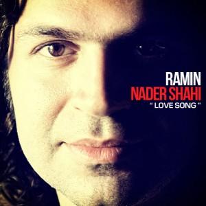دانلود آهنگ جدید رامین نادر شاهی آواز عشق