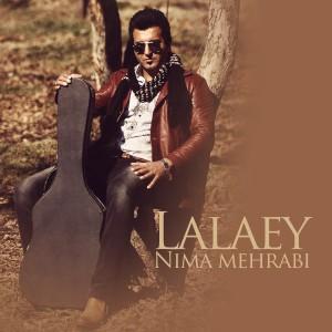 دانلود آهنگ جدید نیما مهرابی لالایی