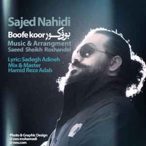 دانلود آهنگ جدید ساجد ناهیدی بوف کور