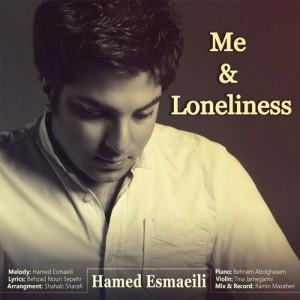 دانلود آهنگ جدید حامد اسماعیلی من و تنهایی