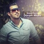 دانلود آهنگ جدید سعید کرمانی به نام دارم میام