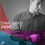 دانلود آهنگ جدید سینا عرب به نام فرصت