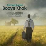 دانلود آهنگ جدید احمد کریمی به نام بوی خاک