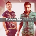 دانلود آهنگ جدید علی پیشتاز و سمیر به نام Follow Me
