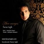 دانلود آهنگ جدید فراز تاجیک به نام عطر نرگس