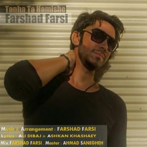 دانلود آهنگ جدید فرشاد فارسی تنها تا همیشه