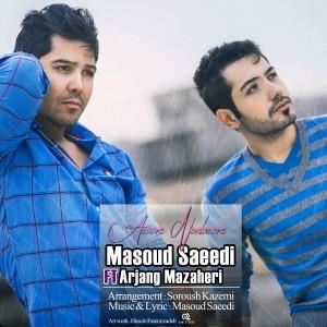 دانلود آهنگ جدید مسعود سعیدی و ارژنگ مظاهری آروم ندارم