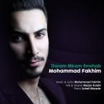 دانلود آهنگ جدید محمد فخیم به نام دارم میرم امشب