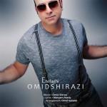 دانلود آهنگ جدید امید شیرازی به نام اتفاقی