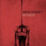 دانلود آهنگ جدید 28th Street به نام مسخ