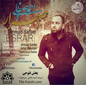 دانلود آهنگ جدید احمد صفایی اصرار