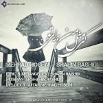 دانلود آهنگ جدید شاهین رشیدی و مهراد حسینی به نام کی مثله منه برای تو