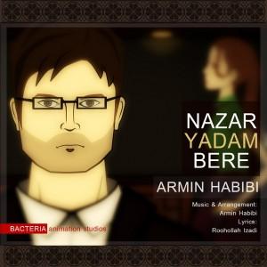 دانلود آهنگ جدید آرمین حبیبی نذار یادم بره