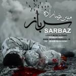 دانلود آهنگ جدید مبین رضا زاده به نام سرباز