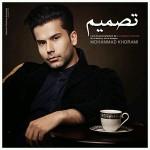دانلود آهنگ جدید محمد خرمی به نام تصمیم