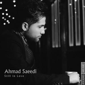 دانلود آهنگ جدید احمد سعیدی هنوز عاشقم
