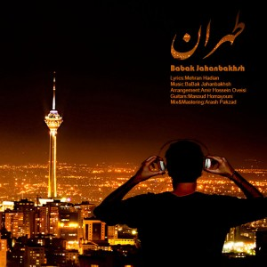 دانلود آهنگ جدید بابک جهانبخش طهران