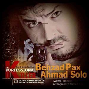دانلود آهنگ جدید بهزاد پکس و احمد سلو قاتل حرفه ای
