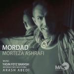 دانلود آهنگ جدید مرتضی اشرفی به نام مرداد