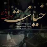 دانلود آهنگ جدید مهران باقری به نام خیانت