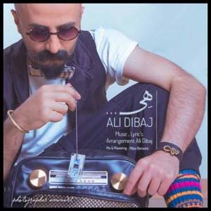 دانلود آهنگ جدید علی دیباج هی