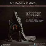 دانلود آهنگ جدید مهراد حاجی بابایی به نام کهریزک
