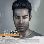 دانلود آهنگ جدید مهرداد احمد زاده به نام روزای روشن