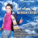 دانلود آهنگ جدید مهران فهیمی به نام هوا معرکست
