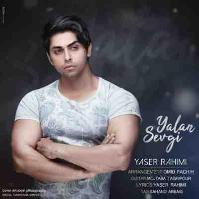 عکس کاور آهنگ جدید یاسر رحیمی  به نام  یالان سوگی عکس جدید یاسر رحیمی
