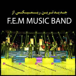 FEM Music Band - Dance Remix