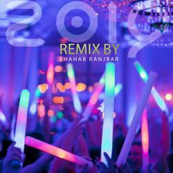 Shahab Ranjbar - Remix 2019