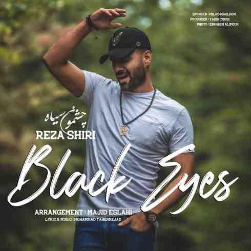 دانلود آهنگ جدید  رضا شیری به نام چشمون سیاه / کیفیت اورجینال 320
