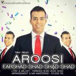دانلود آلبوم جدید فرشاد شاد شاد عروسی