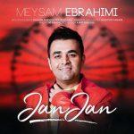 دانلود آهنگ جدید میثم ابراهیمی جان جان / دل بستنبه تو عادتمه MP3
